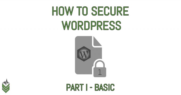 how to secure wordpress - part one