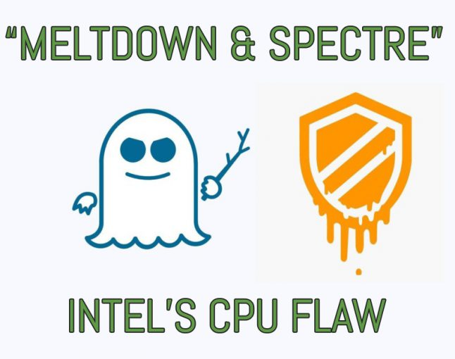 """Meltdown and Spectre"" Intel's CPU flaw"