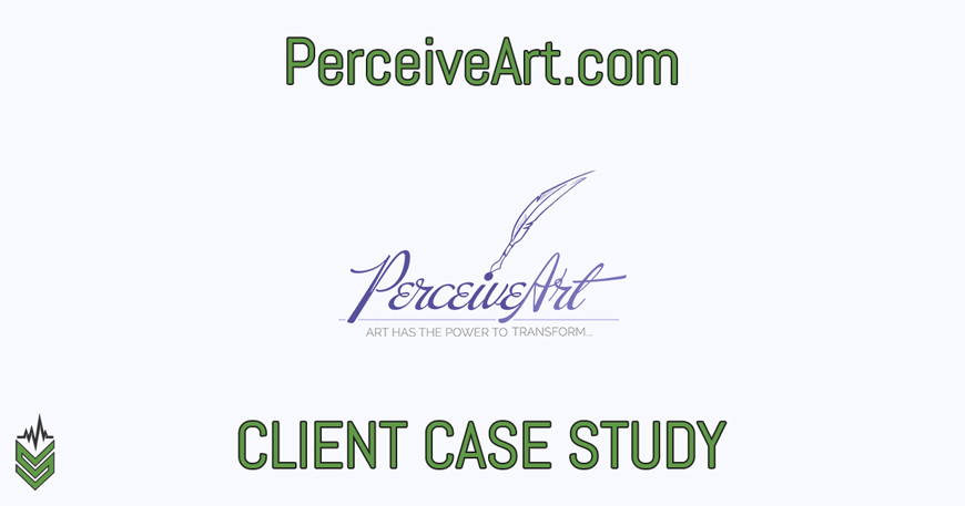 """PerceiveArt.com"" – Client Case Study"