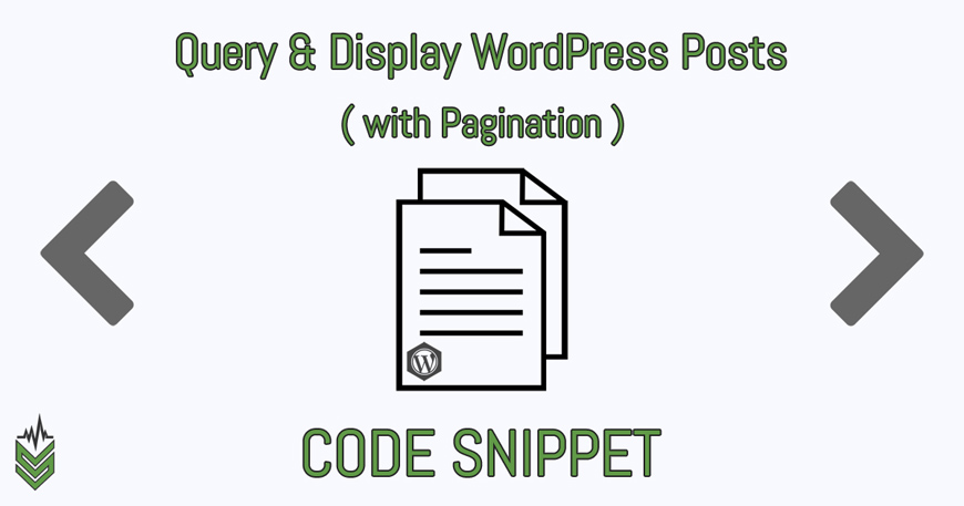 Query & Display WordPress Posts (with Pagination)