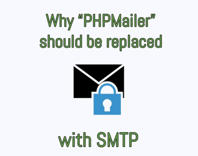 Why PHPMailer should be replaced with SMTP