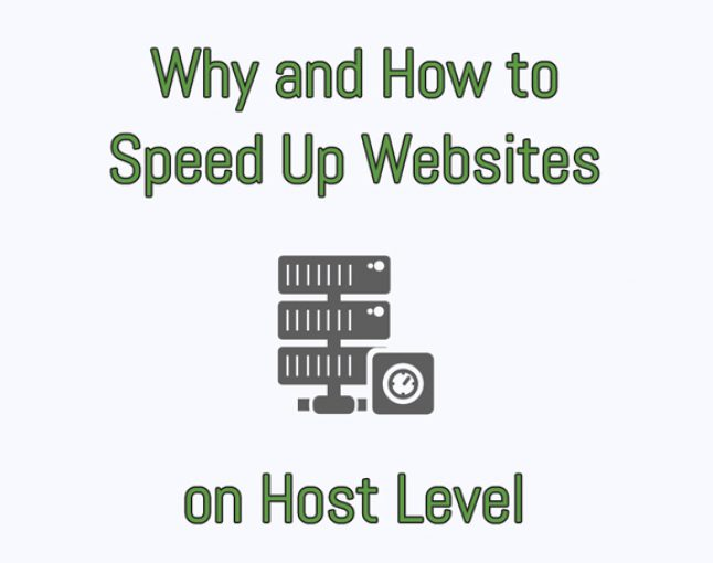Why and How to Speed Up Websites on Host Level